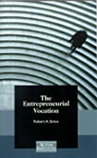 The Entrepreneurial Vocation by Robert A.…