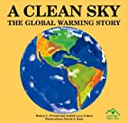 A Clean Sky: The Global Warming Story by…