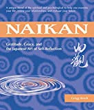 Krech, Gregg: Naikan: Gratitude, Grace, and the Japanese Art of Self-Reflection