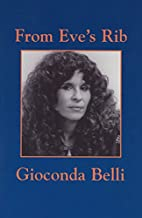 From Eve's Rib by Gioconda Belli
