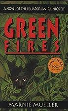 Green Fires: Assult on Eden: A Novel of the…
