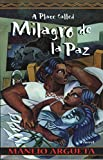 Miller, Michael B.: A Place Called Milagro De LA Paz