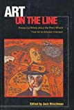 Hirschman, Jack: Art on the Line: Essays by Artists About the Point Where Their Art and Activism Intersect