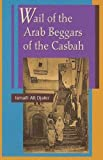 Hirschman, Jack: Wail of the Arab Beggars of the Casbah