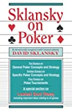Sklansky, David: Sklansky on Poker: Including a Special Section on Tournament Play, and Sklansky on Razz