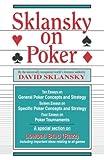 Sklansky, David: Sklansky on Poker: Including a Special Section on Tournament Play, and Sklansky on Razz