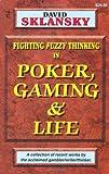 Sklansky, David: Poker, Gaming, and Life