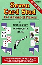 Seven-Card Stud for Advanced Players…