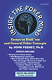 Sklansky, David: Inside the Poker Mind: Essays on Hold&#39;Em and General Poker Concepts