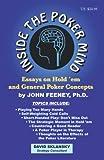 Feeney, John: Inside the Poker Mind: Essays on Hold 'em and General Poker Concepts