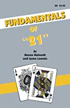 Fundamentals of 21 by Mason Malmuth