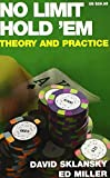Miller, Ed: No Limit Hold &#39;em: Theory And Practice