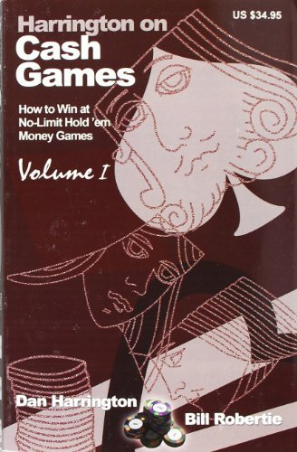 harrington-on-cash-games-how-to-win-at-no-limit-holdem-money-games-vol-1