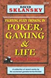 David Sklansky: Poker, Gaming, & Life: Expanded Edition