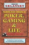 David Sklansky: Poker, Gaming, & Life: Expanded Edition