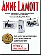 Word by Word by Anne Lamott