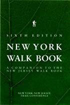 New York Walk Book by New York-New Jersey…