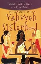 Divine Stories of the Yahweh Sisterhood by…