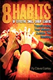 Earley, Dave: The 8 Habits of Effective Small Group Leaders