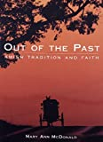 McDonald, Mary Ann: Out of the Past: Amish Tradition and Faith