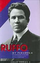 Ruffo, My Parabola [La Mia Parabola]: The…