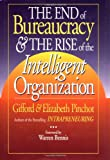 Pinchot, Gifford: The End of Bureaucracy and the Rise of the Intelligent Organization