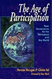 McLagan, Patricia: The Age of Participation: New Governance for the Workplace and the World