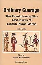 Ordinary Courage: The Revolutionary War…