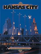 Celebrating Greater Kansas City by Arthur S.…