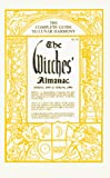 Pepper, Elizabeth: The Witches Almanac: Complete Astrological Guide, Spring 1995 to Spring 1996
