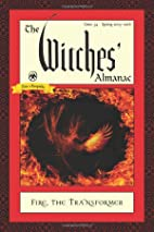 The Witches' Almanac, Issue 34, Spring…