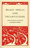 Pepper, Elizabeth: Magic Spells and Incantations