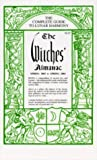 Pepper, Elizabeth: The Witches&#39; Almanac, Spring 2003 to Spring 2004: The Complete Guide to Lunar Harmony