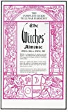 Wilcock, John: The Witches&#39; Almanac Spring 2004 to Spring 2005: The Complete Guide to Lunar Harmony