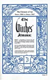 Wilcock, John: The Witches&#39; Almanac: Spring 2006 - Spring 2007