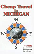 Cheap Travel in Michigan by Bill Bailey
