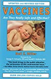 Miller, Neil Z.: Vaccines: Are They Really Safe and Effective