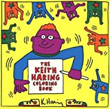 Haring, Keith: Keith Haring Coloring Book