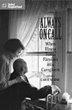 Always on Call: When Illness Turns Families…