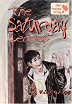 The Saturday Secret by Miriam Rinn