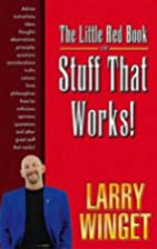 The Little Red Book of Stuff That Works by…