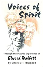 Voices of spirit: Through the psychic…