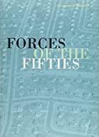 Forces of the '50s : Selections from…