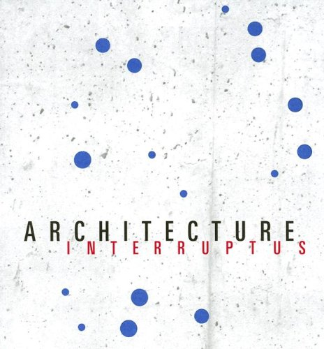 architecture-interruptus