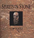 Spirits in Stone: The New Face of African…