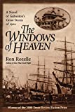 Rozelle, Ron: The Windows of Heaven