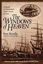 The Windows of Heaven by Ron Rozelle