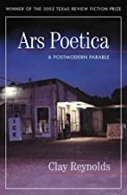 Ars Poetica: A Postmodern Parable by Clay…