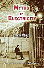 Myths of Electricity by Kevin Meaux