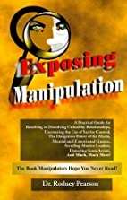 Exposing Manipulation by Rodney Pearson